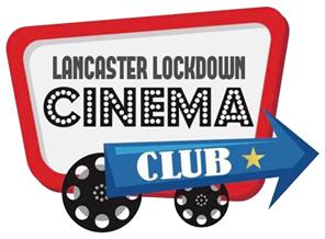 Lancaster Lockdown Cinema